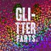 Glitter Parts
